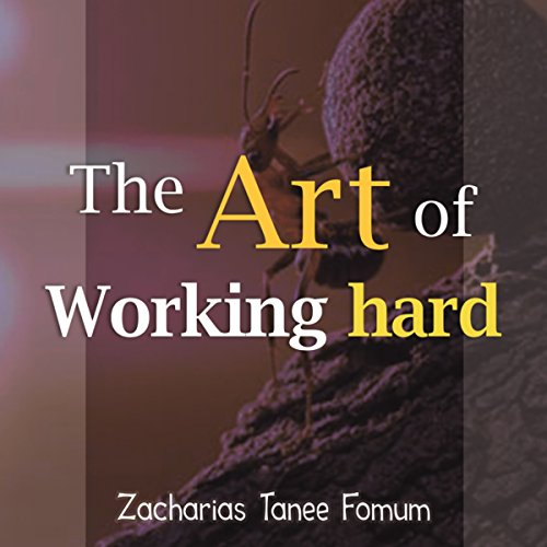 The Art of Working Hard audiobook cover art