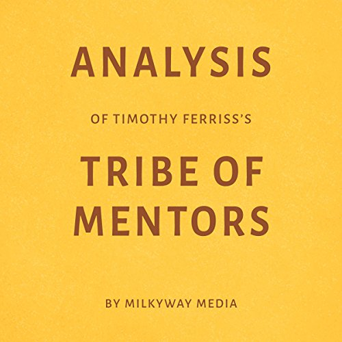 Analysis of Timothy Ferriss's Tribe of Mentors audiobook cover art