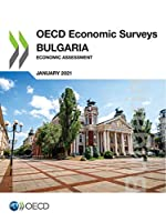 OECD Economic Surveys: Bulgaria 2021 Economic Assessment