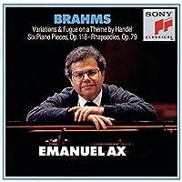 Brahms: Handel Variations op 24, Six Piano Pieces op 118, Two Rhapsodies op 79 (CBS) by Emanual X
