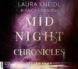 Midnight Chronicles - Seelenband: . Ungekürzt. (Midnight-Chronicles-Reihe, Band 4)