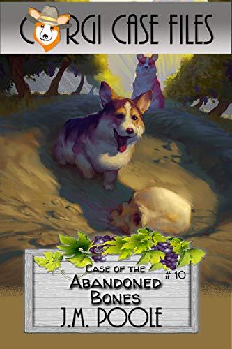 Case of the Abandoned Bones (Corgi Case Files Book 10) (English Edition)