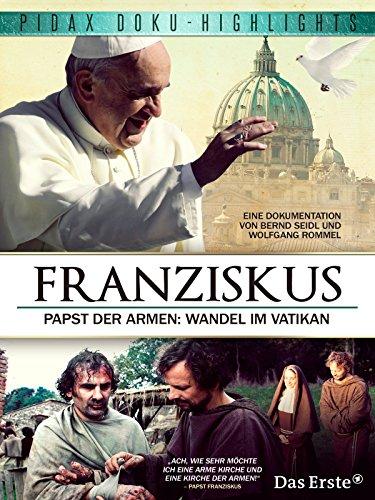 Franziskus - Papst der Armen