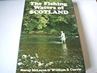 The Fishing Waters of Scotland 0719525861 Book Cover
