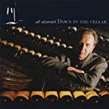 Songtexte von Al Stewart - Down in the Cellar