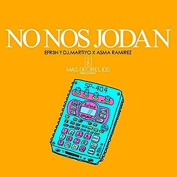 No nos jodan (feat. Asma Ramirez)
