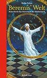 Beremis' Welt: Reise durch das Universum der Mathematik