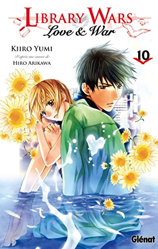 Library wars - Love and War - Tome 10