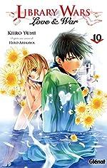 Library wars - Love and War - Tome 10 de Hiro Arikawa