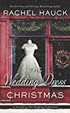 The Wedding Dress Christmas: (Small Town Romance)