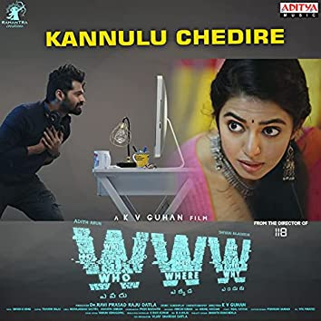 """Kannulu Chedire (From """"WWW"""")"""