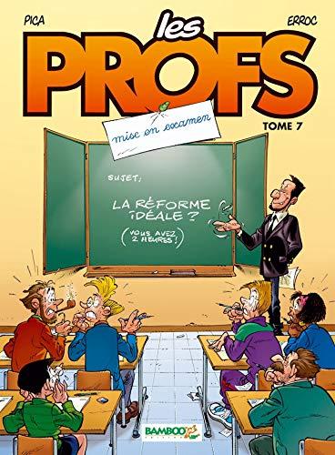 Les Profs - tome 07 - Mise en examen