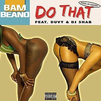 DO That (LIL Duvy & DJ Shab)