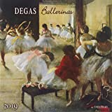 Edgar Degas - Ballerinas 2019: Kalender 2019 (Tushita Fine Arts)