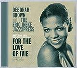 For the Love of Ivie by Brown, Deborah/Ineke, Eric.. (2008-09-09?