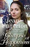 A Glimpse at Happiness (East End Nolan Family series Book 2) (English Edition)