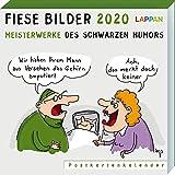 Fiese Bilder 2020 – Meisterwerke des schwarzen Humors: Meisterwerke des schwarzen Humors - Wolfgang Kleinert