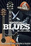 Je suis Guitariste : Spécial Blues [DVD + CD]