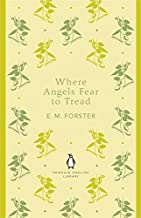 Where Angels Fear To Tread: Penguin English Library