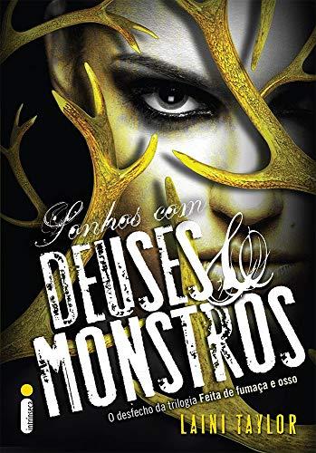 Sonhos com Deuses e Monstros - Volume 3