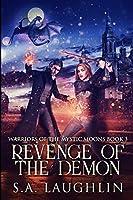 Revenge of the Demon: Large Print Edition