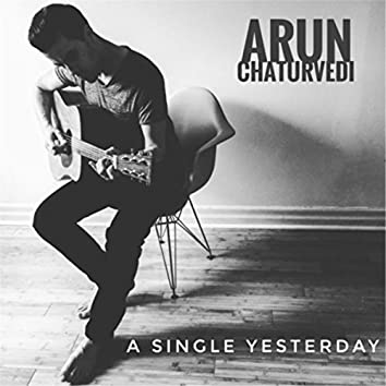 A Single Yesterday