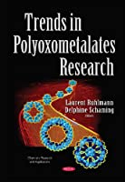 Trends in Polyoxometalates Research (Chemistry Research and Applications)