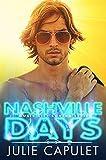 Nashville Days: A Sexy Rockstar Romance (Music City Lovers Book 1)