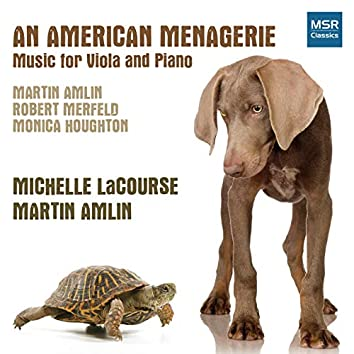 An American Menagerie - New Music for Viola and Piano