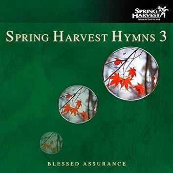 Spring Harvest Hymns, Vol. 3: Blessed Assurance