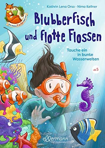 Der kleine Fuchs liest vor: Blubberfisch...