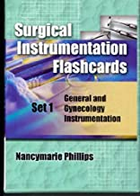 Surgical Instrumentation Flashcards Set 1: General and Gynecology Instrumentation Surgical Instrume