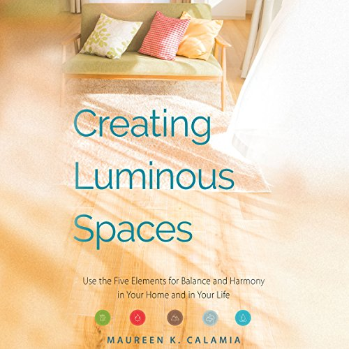 Creating Luminous Spaces audiobook cover art