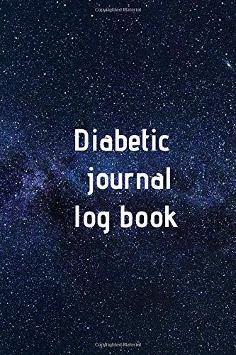 Diabetic journal log book: Diabetic journal log book,Diabetic notebook,diabetes glucose tracker,diab