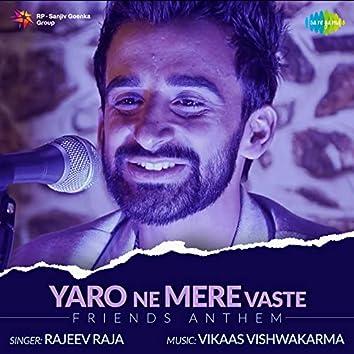 Yaro Ne Mere Vaste - Single