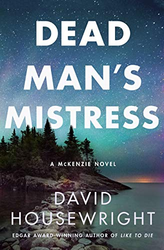 Dead Man's Mistress: A Mckenzie Novel (Twin Cities P.I. Mac McKenzie Novels, 16)