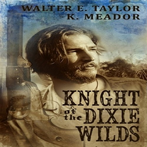 The Knight of the Dixie Wilds audiobook cover art