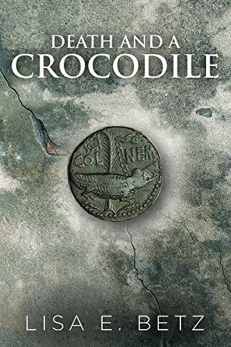Death and a Crocodile by [Lisa Betz]