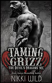 Taming Grizz (A Devils Dragons Motorcycle Club Romance)