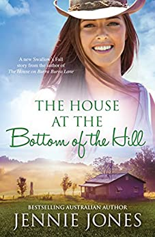 The House At The Bottom Of The Hill (Swallow's Fall Book 3) by [Jennie Jones]