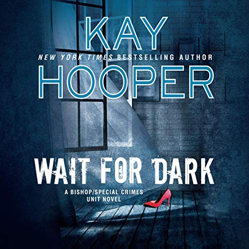 Wait for Dark Audiobook By Kay Hooper cover art