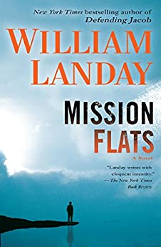 Mission Flats: A Novel by [William Landay]