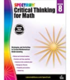 Spectrum Grade 8 Critical Thinking for Math Workbook—Rational and Irrational Numbers, Linear Equations, Geometry, Pythagorean theorem, Classroom or Homeschool Curriculum (128 pgs)