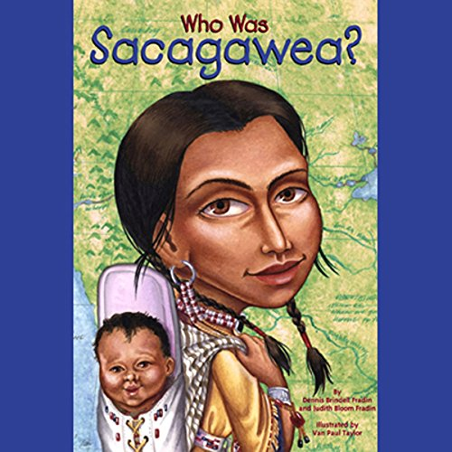 Who Was Sacagawea? audiobook cover art