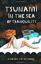 Tsunami in the Sea of Tranquility.: A Hipsters Guide to Mars