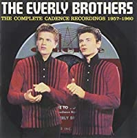 The Complete Cadence Recordings 1957-1960 by The Everly Brothers (2001-04-03)