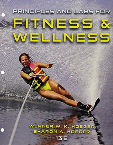 Principles and Labs for Fitness and Wellness + Mindtap Health, 1-term Access