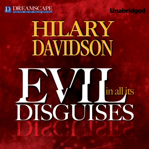 Evil in All Its Disguises audiobook cover art