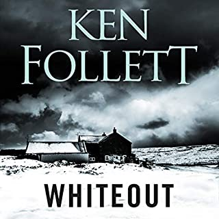 Whiteout                   By:                                                                                                                                 Ken Follett                               Narrated by:                                                                                                                                 Sally Armstrong                      Length: 12 hrs and 21 mins     237 ratings     Overall 4.2