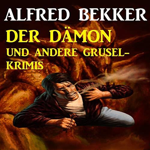 Der Dämon und andere Grusel-Krimis Titelbild
